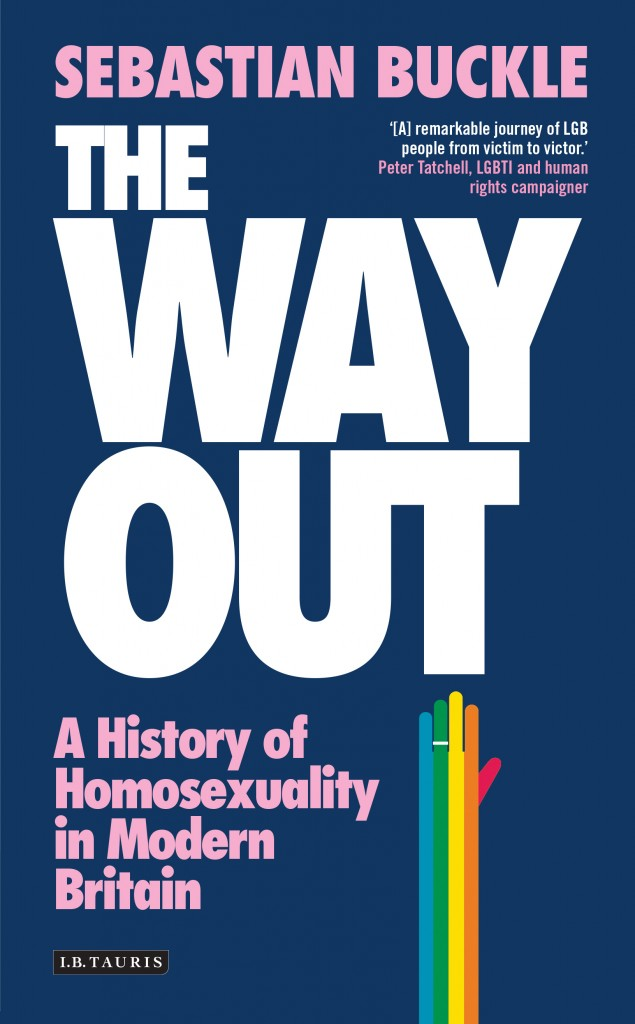 The Way Out: Sebastian Buckle on Homosexuality in Modern Britain