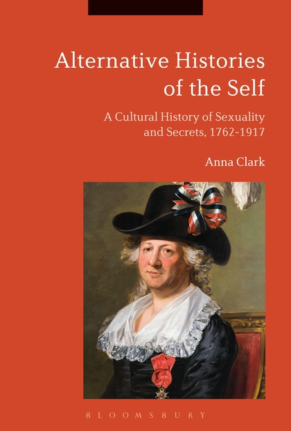 Alternative Histories of the Self: a Cultural History of Sexualities and Secrets