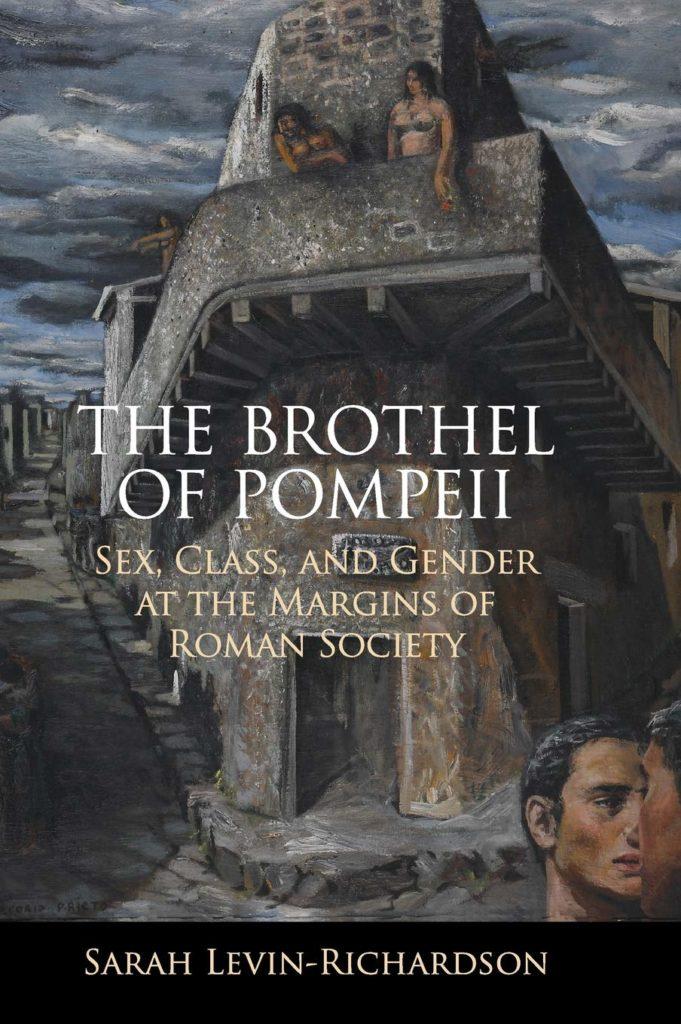The Brothel of Pompeii