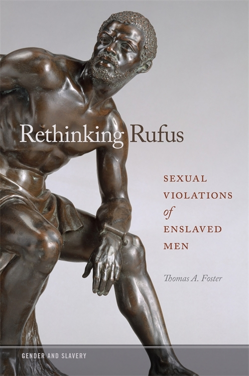 The Rape of Rufus? Sexual Violence against Enslaved Men