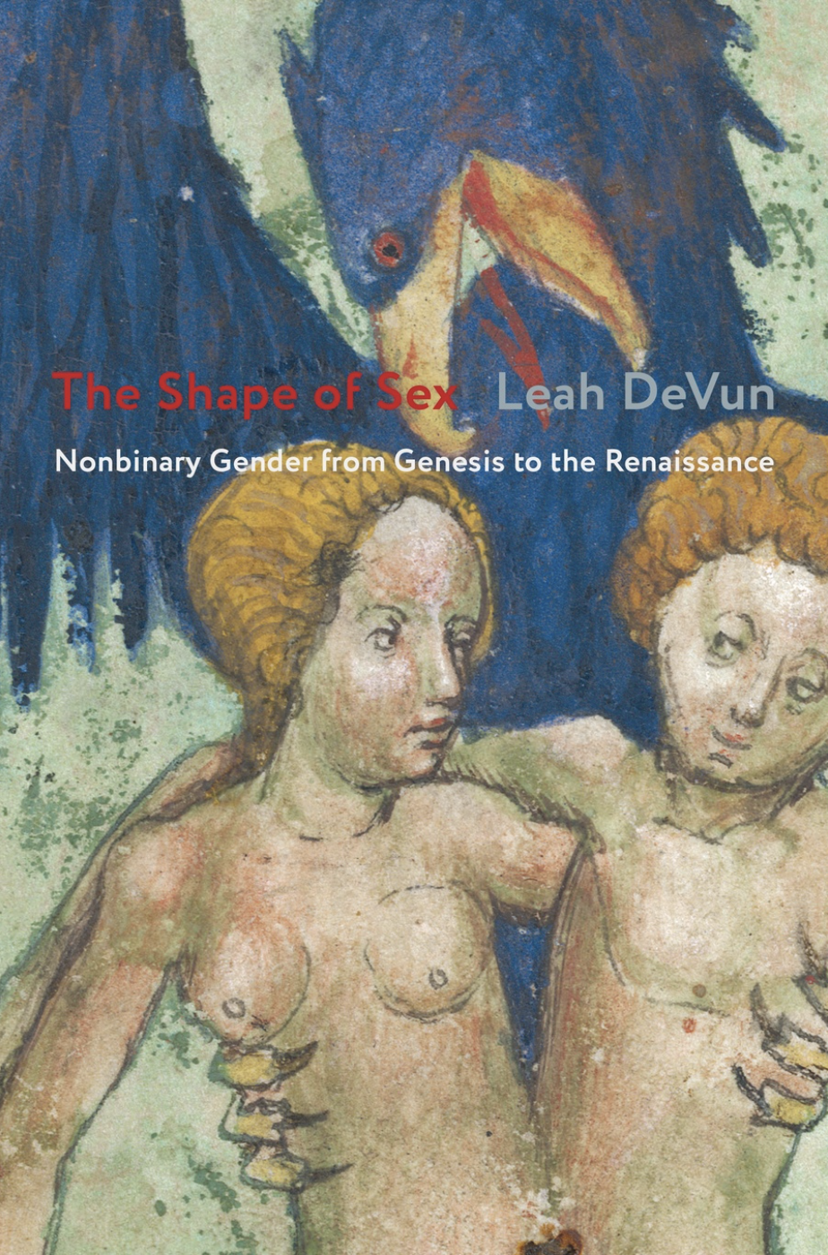 The Shape of Sex: Nonbinary Gender from Genesis to the Renaissance