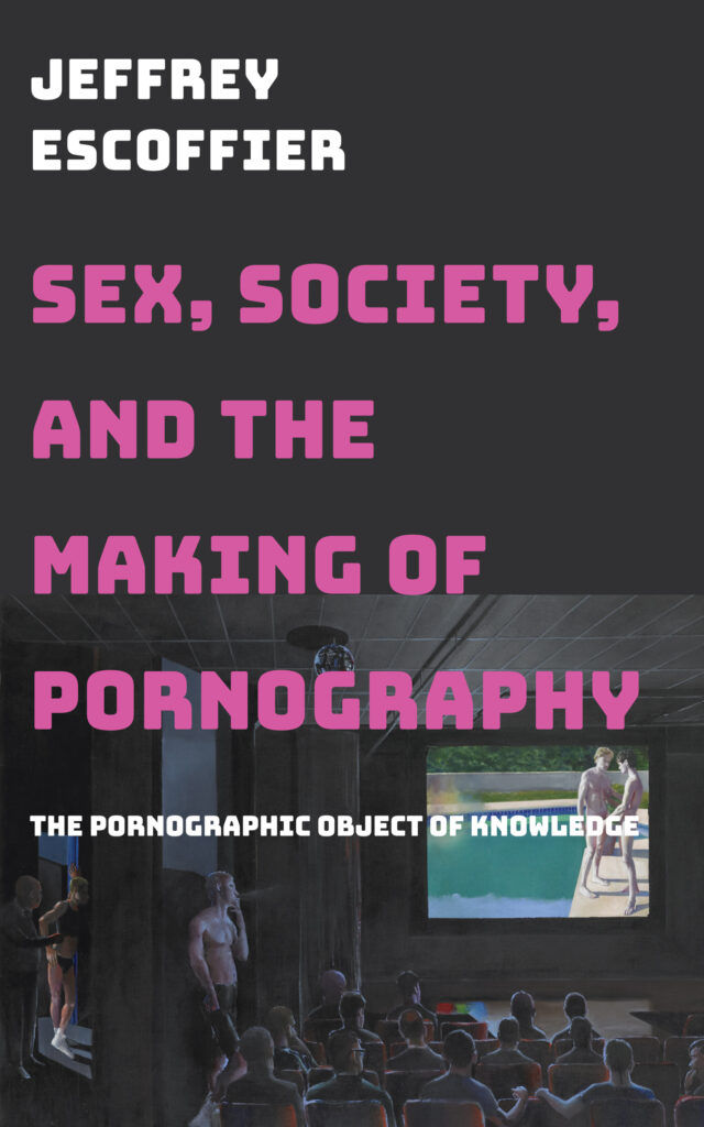 Constructing the Pornographic Object of Knowledge